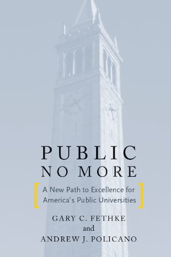 Public No More: A New Path to Excellence for America's Public Universities (Stanford Business Books (Paperback))