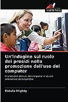 Un'indagine sul ruolo dei presidi nella promozione dell'uso del computer: Promozione dell'uso del computer in scuole selezionate della Namibia