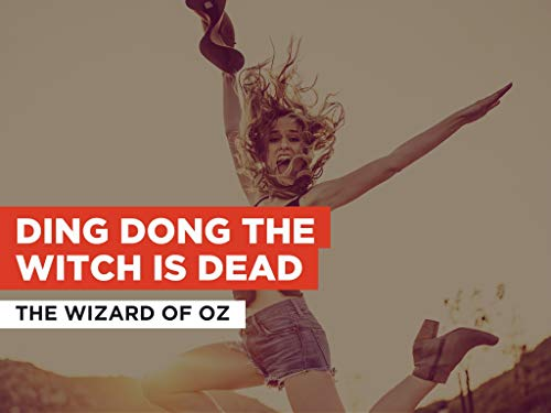 Ding Dong The Witch Is Dead im Stil von The Wizard Of Oz