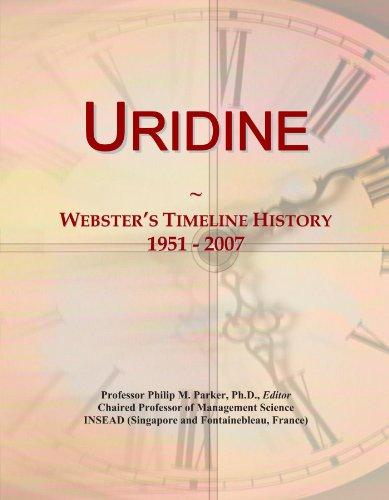 Uridine: Webster's Timeline History, 1951 - 2007