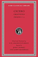 Philippics 1-6 (Loeb Classical Library)
