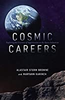 Cosmic Careers : Exploring the Universe of Opportunities in the Space Industries