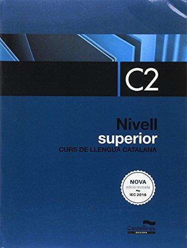 Nivell Superior C2. Edició 2017 (Libros de texto)