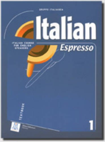 Italian Espresso: Textbook 1 (Italian Edition)