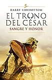 Sangre y honor (Serie El trono del césar 2)