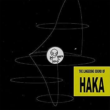The Lingering Sound Of HAKA