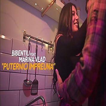 Puternici Împreună (feat. Marina Vlad)