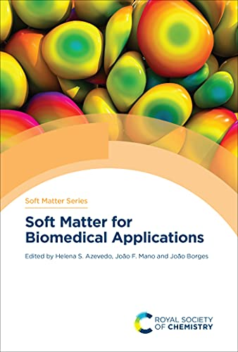 Soft Matter for Biomedical Applications (ISSN) (English Edition)
