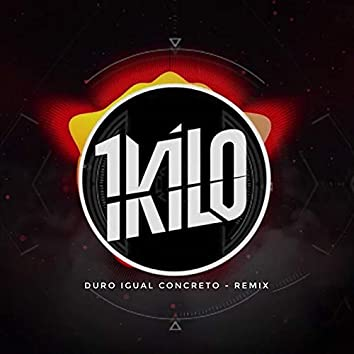 Duro Igual Concreto (Remix)