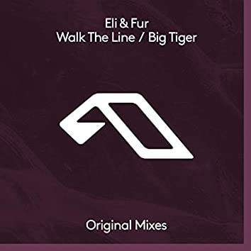 Walk The Line / Big Tiger