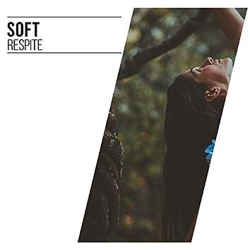 Soft Respite, Vol. 5