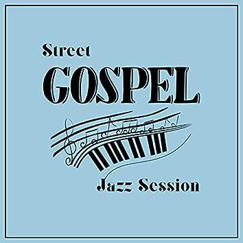 Street Gospel Jazz Session