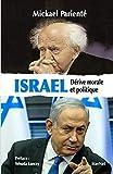 Israël: Dérive morale et politique