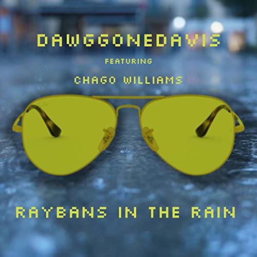 Raybans in the Rain