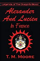 Alexander And Lucien In France