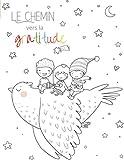 Le chemin vers la gratitude: Journal de gratitude pour les enfants | Plusieurs photos à insérer | Dessins à colorier (Baleines, Ours, Grenouilles, ... | Coloriage pour Enfants | Filles et Garçons