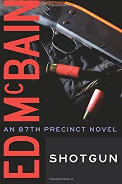Shotgun (87th Precinct Book 23)