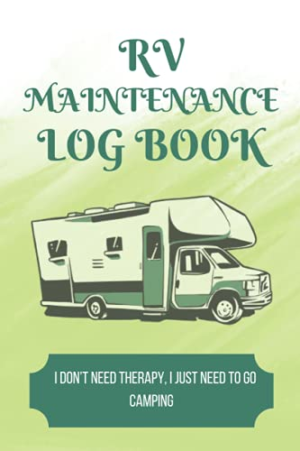 RV MAINTENANCE LOG BOOK: Perfect camping RV checklist for Maintenance   120 page , 6x9 , soft cover , Matte finish