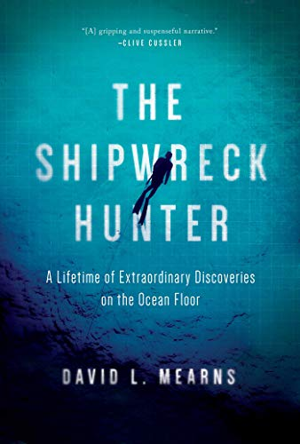 The Shipwreck Hunter by [David L Mearns] - Travel Books