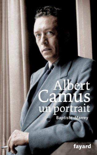 ALBERT CAMUS UN PORTRAIT