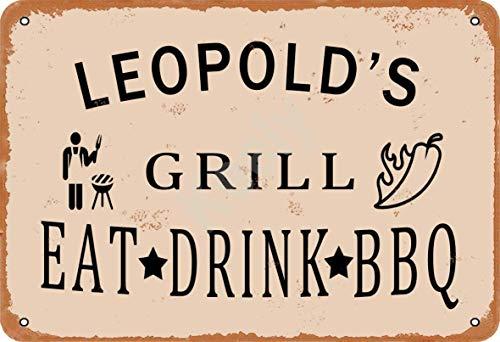 Keely Leopold'S Grill Eat Drink BBQ Metall Vintage Blechschild Wanddekoration 12x8 Zoll für Café, Bar, Restaurant, Pubs, Männerhöhle, Dekorativ