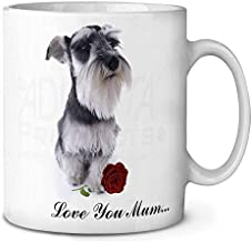 11 Ounces Coffee Mug, Schnauzer+Rose Love You Mum Coffee Tea Mug