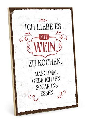 TypeStoff Holzschild mit Spruch – ICH Liebe ES, MIT Wein...