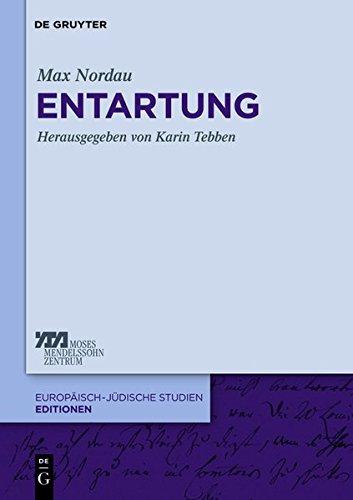 Entartung (Europäisch-jüdische Studien – Editionen, Band 1)
