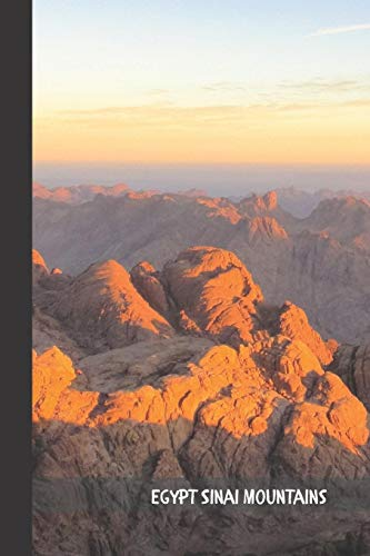 Egypt Sinai Mountains: small lined Pyramid Egypt Notebook / Travel Journal to write in (6'' x 9'') 120 pages