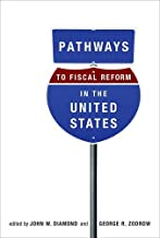 Pathways to Fiscal Reform in the United States (The MIT Press)