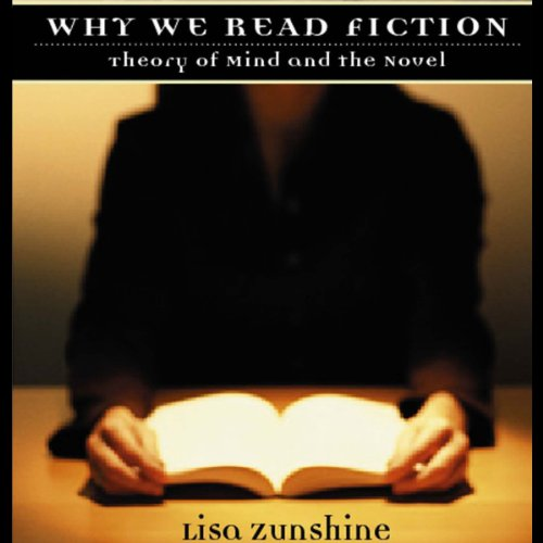 Why We Read Fiction: Theory of Mind and the Novel audiobook cover art