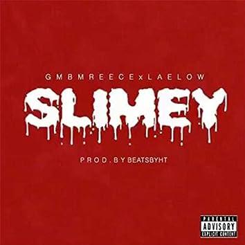 Slimey (feat. LaeLow)