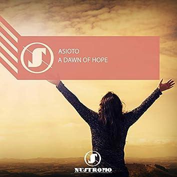 A Dawn of Hope