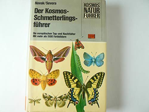 DER KOSMOS-SCHMETTERLINGSFÜHRER. Die europäischen Tag- und Nachtfalter. Mit Raupen, Puppen und Futterpflanzen. Mit mehr als 1500 Farbbildern.