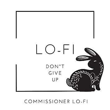 Lofi Don't Give Up