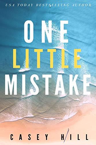 ONE LITTLE MISTAKE (CSI Reilly Steel Book 6)