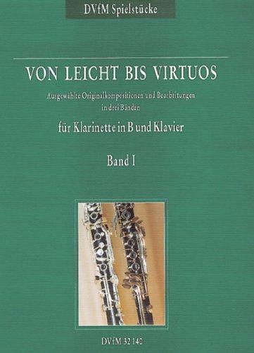 Deutscher Verlag für Musik Ewald Koch: Von leicht bis Virtuos, volumen 1-Adornos para clarinete Si Piano lengua alemana y []
