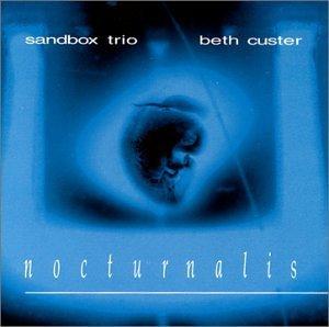 Nocturnalis by Sandbox Trio (1999-08-02)