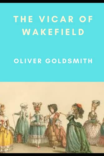 The Vicar of Wakefield (Annotated)