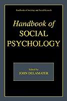 Handbook of Social Psychology (Handbooks of Sociology and Social Research)
