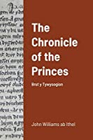 The Chronicle of the Princes: Brut y Tywysogion