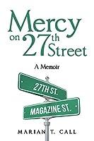 Mercy on 27th Street: A Memoir