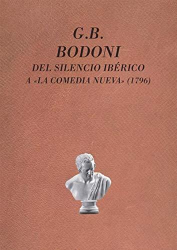 G.B. Bodoni: del silencio ibérico a «La comedia nueva» (1796)