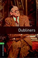 Oxford Bookworms Library: Level 6:: Dubliners Audio Pack
