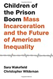 Image of Children of the Prison Boom (Studies in Crime and Public Policy)