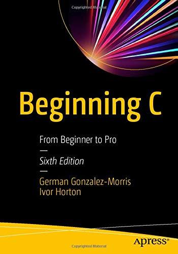 Beginning C: From Beginner to Pro