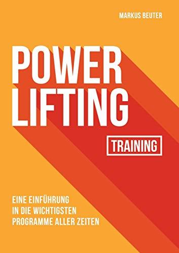 Powerlifting Training: Eine Einführung in die wichtigsten Programme aller Zeiten