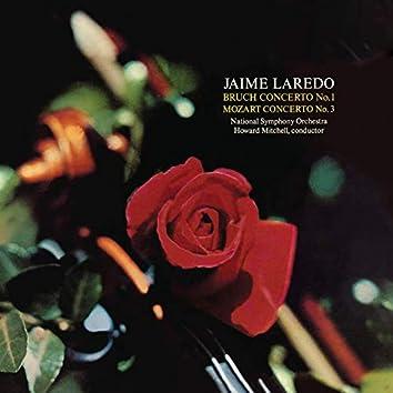 Laredo / Bruch Concerto No. 1 & Mozart Concerto No. 3