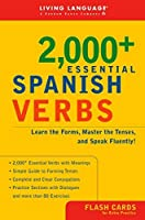2000+ Essential Spanish Verbs: Learn the Forms, Master the Tenses, and Speak Fluently! (Essential Vocabulary) by Living Language(2003-07-15)