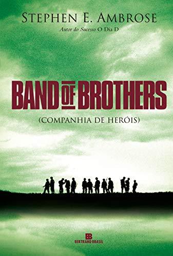 Band of brothers: Companhia de heróis: Companhia de heróis